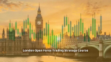 LONDON OPEN FOREX STRATEGY – A TRIED AND TESTED FOREX METHOD Udemy course 100% OFF  – DailyCouponsBag.com