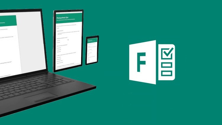 Microsoft Forms 2020 – The Complete Course for Beginners
