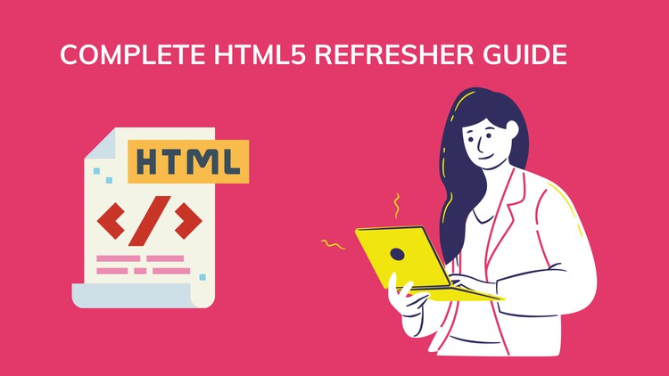 Complete HTML5 Refresher Guide